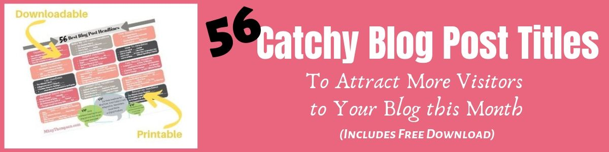 Catchy Blog Post Titles to improve your headlines and increase traffic to your site