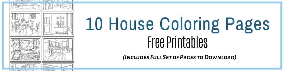 Printable House Coloring Pages for kids or adults or to be used as a family activity