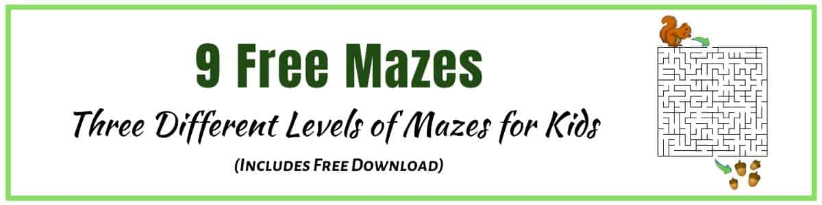 Printable mazes for kids as a fun activity to do at home and it's free