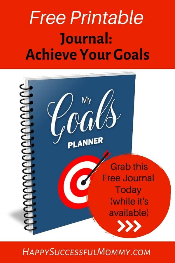 Achieve Your Goals Free Printable Journal